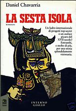 LA SESTA ISOLA * Chavarria Daniel - 1a Edizione 1992