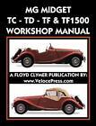 MG MIDGET TC-TD-TF-TF1500 WORKSHOP MANUAL, Co., 9781588501493 Free Shipping,,