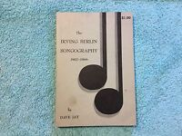 IRVING BERLIN Music catalog SONGOGRAPHY 1906-1907 Dave Jay 1969 Songs VTG 78 Rpm