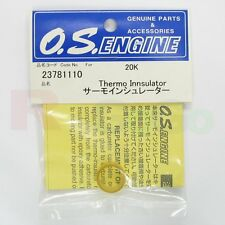 THERMO INSULATOR 21C.21H.21E.20K.21J # OS23781110 **O.S. Engines Genuine Parts**