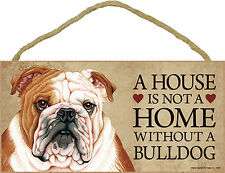 Bulldog Wood Dog Sign Wall Plaque Photo Display 5 x 10 – House Is Not A Home .