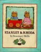 Stanley and Rhoda - Hardcover By Wells, Rosemary - GOOD