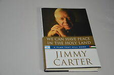 President Jimmy Carter Signed We Can Have Peace In The Holy Land Book