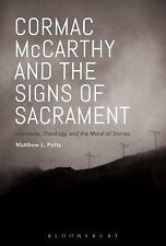 CORMAC MCCARTHY AND THE SIGNS OF SACRAMENT - POTTS, MATTHEW L. - NEW PAPERBACK B