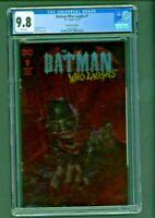 Batman Who Laughs #1 CGC 9.8 Lucio Parrillo Foil Edition Variant Cover DC Comics