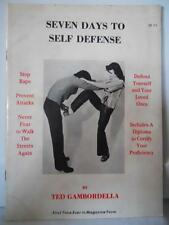 Seven Days To Self Defense by Ted Gambordella Softcover 1977