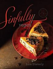 NEW Sinfully Vegan: More Than 160 Decadent Desserts to Satisfy Every Sweet Tooth