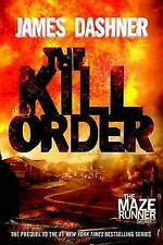 The Kill Order By James Dashner Paperback Free Shipping