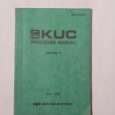 KOMATSU KUC Procedure Manual Edition 3 SELA1203 1985