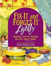 Fix-It and Forget-It Lightly  Healthy, Low-Fat Recipes for Your Slow Cooker...