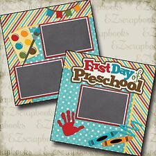 First Day Pre-School - 2 Premade Scrapbook Pages - EZ Layout 2214