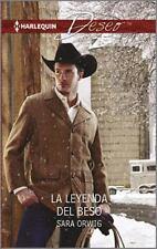 La leyenda del beso: (The Legend of the Kiss) (Harlequin Deseo) (Spanish