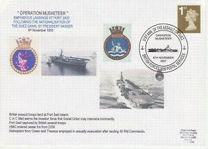 GB Stamps Navy Souvenir Cover Operation Musketeer, Port Said, Suez Canal 2007