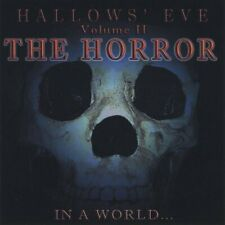 IN A WORLD - HALLOWS' EVE: THE HORROR 2 NEW CD