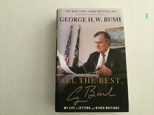 George H.W. Bush Signed Book, All The Best Autographed
