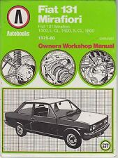 FIAT 131 MIRAFIORI 1300 1600 & 1800 SALOON / ESTATE 1975 - 1980 WORKSHOP MANUAL