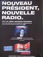 PUBLICITÉ 2007 RADIO RMC AVEC JAEN-JACQUES BOURDIN LES PRÉSIDENTIELLE 2007