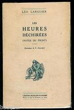 Léo LARGUIER Les heures déchirées (Notes du Front) Dédicacé ill. Diligent 1918
