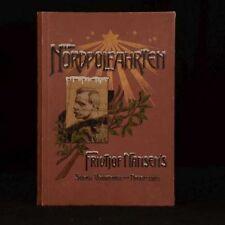 1902 Nordpolfahrten Fridtjof Nansen North Pole Journeys Exploration German