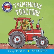 Tremendous Tractors [Amazing Machines] by Mitton, Tony , Board book