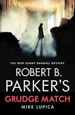 Robert B. Parker's Grudge Match, Lupica New 9780857304025 Fast Free Shipping<+