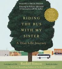Riding the Bus with My Sister: A True Life Journey, , Simon, Rachel, Excellent,