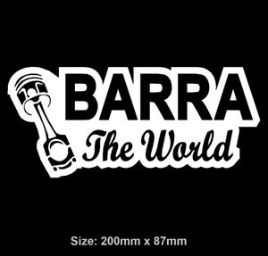 FORD BARRA The World Sticker Vinyl Decal Ute Car XR6 XR8 Falcon BA BF FG TURBO
