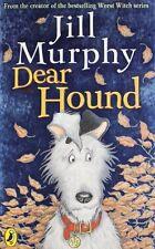 Dear Hound,Jill Murphy