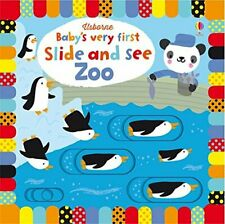 Baby's Very First Slide and See Zoo (Baby's Very First Books) by Fiona Watt The