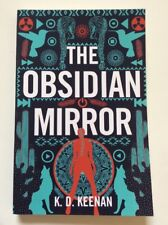 Gods of the New World: The Obsidian Mirror 1 by K. D. Keenan (2018, Paperback)