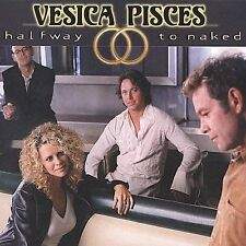 Audio CD Halfway to Naked - Vesica Pisces - Free Shipping