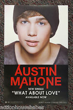 AUSTIN MAHONE: WHAT ABOUT LOVE - Single Promo Poster 11 x 17 - Promotional