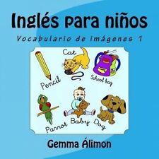 Inglés para niños: Vocabulario de imágenes 1 (Inglés para niños: vocabulario de