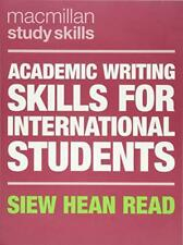 Academic Writing Skills for International Students (Macmillan Study Skills) by S