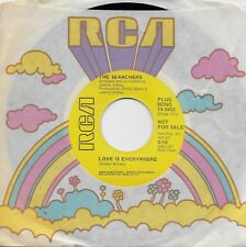 THE SEARCHERS  Love Is Everywhere / And A Button  rare promo 45 from 1971