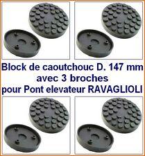 4Xbloc de caoutchouc D 147 mm pour Pont elevateur RAVAGLIOLI - tampons - Italie