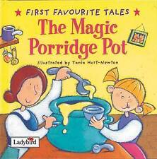 First Favourite Tales: The Magic Porridge Pot,  | Hardcover Book | Good | 978072
