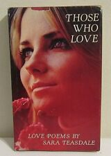 Those Who Love-Love Poems by Sara Teasdale Hallmark Edition Book  (Lot #7)