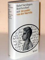 Rahel Varnhagen: Briefwechsel mit Alexander von der Marwitz.