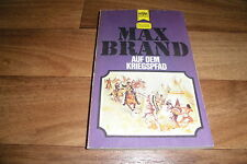 Max Brand -- auf dem KRIEGSPFAD // Heyne Western Classics Taschenbuch von 1974