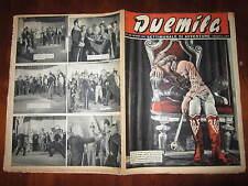 """FOTOROMANZO """"DUEMILA"""" SETTIMANALE DI AVVENTURE NUMERO 46 DEL 18 NOVEMBRE 1951"""