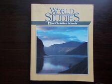 World Studies for Christian Schools BJU Press by Susan M.Bunker 1993 Paperback