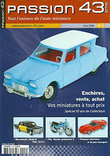 Passion 43 # 3 2008 Ami 6 Saviem Dinky Simca 8 Lion Toys Minialuxe D3A Honda 750