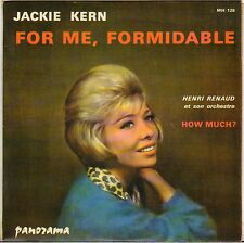 "JACKIE KERN / HENRI RENAUD ""FOR ME FORMIDABLE"" 60'S SP PANORAMA 128"