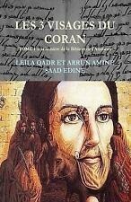 Les 3 Visages du Coran- : Le Coran Paratexte Ou Hypertexte de Corpus...