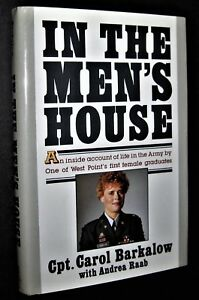 book by Capt Carol Barkalow signed to US Army Chief of Staff IN THE MEN'S HOUSE