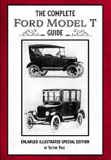 The Complete Ford Model T Guide: Enlarged Illustrated Special Edition book *NEW*