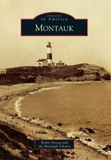 Montauk (images Of America): By Robin Strong, The Montauk Library