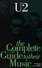 Complete Guide to the Music of U2 (Complete Guide to the Music of...)