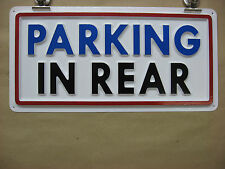 PARKING IN REAR Service Sign 3D Embossed Plastic 6x13, Business